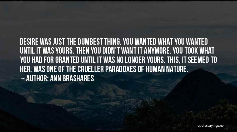 Took You For Granted Quotes By Ann Brashares