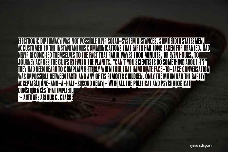 Took You For Granted Quotes By Arthur C. Clarke