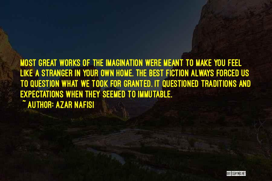 Took You For Granted Quotes By Azar Nafisi