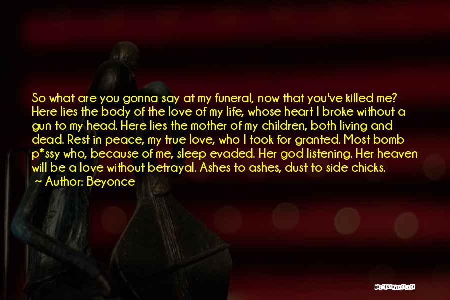 Took You For Granted Quotes By Beyonce