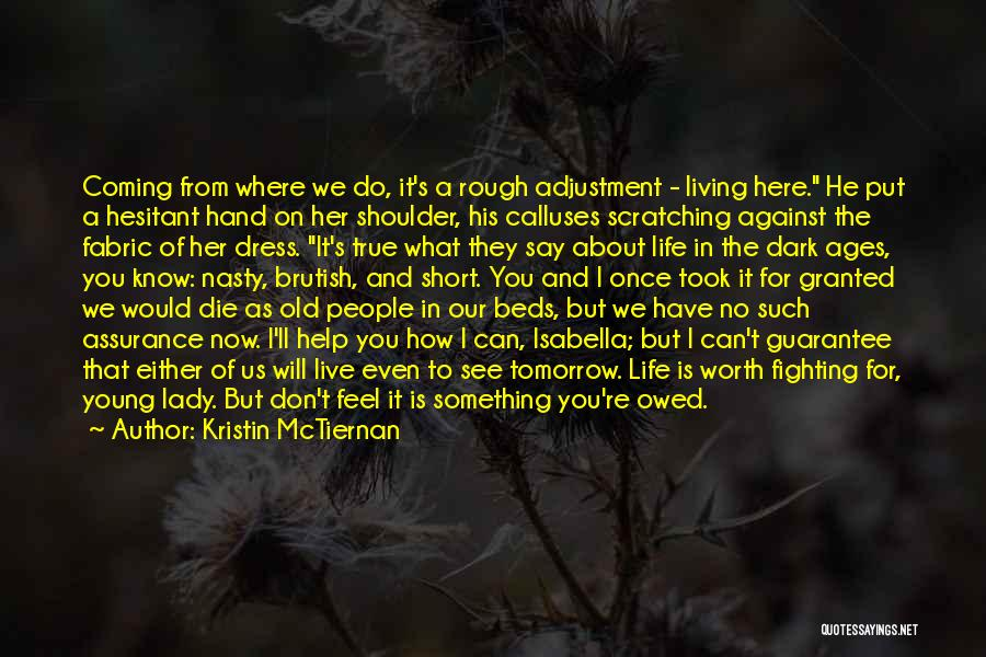 Took You For Granted Quotes By Kristin McTiernan