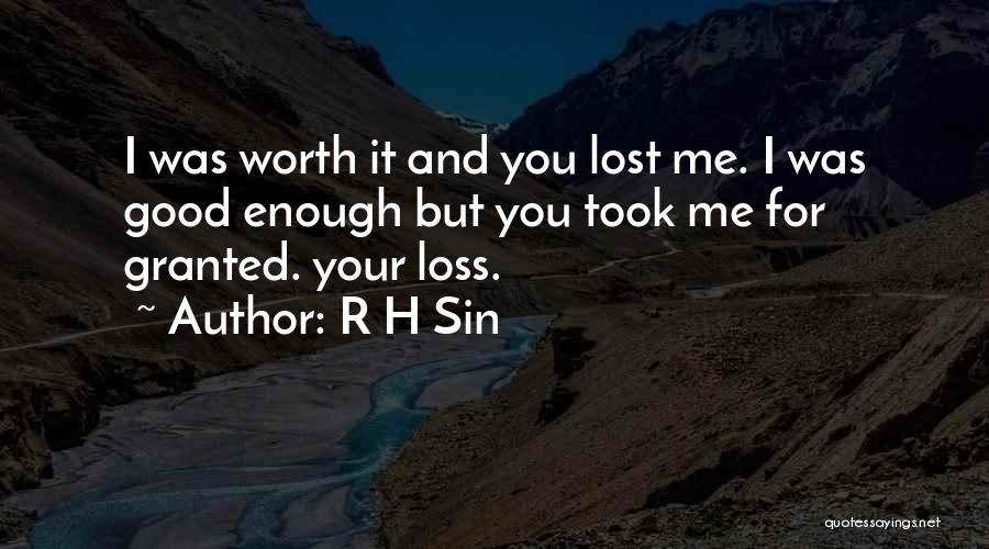 Took You For Granted Quotes By R H Sin