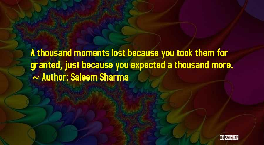 Took You For Granted Quotes By Saleem Sharma
