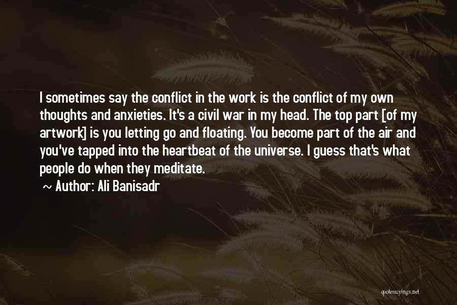 Top Ali G Quotes By Ali Banisadr