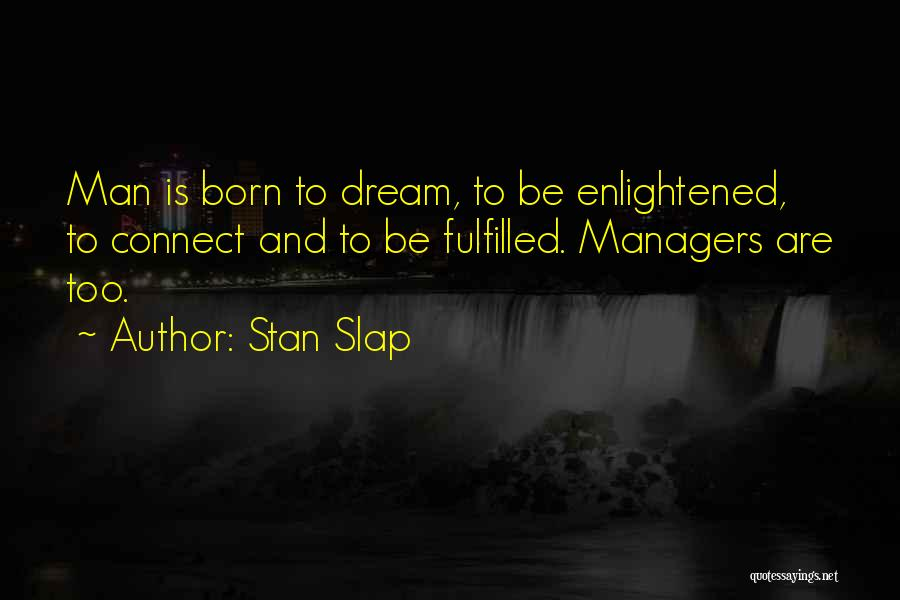 Top Customer Experience Quotes By Stan Slap