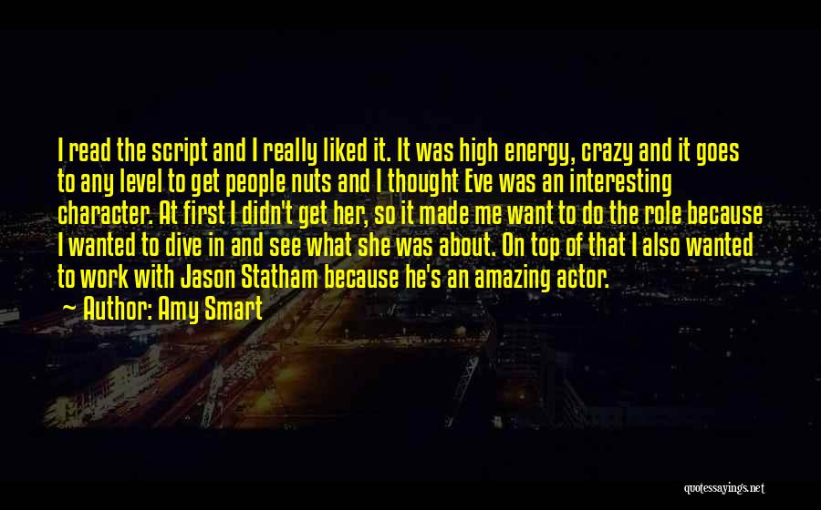 Top Most Liked Quotes By Amy Smart