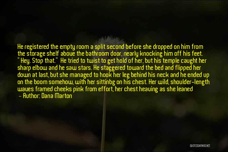 Top Most Liked Quotes By Dana Marton