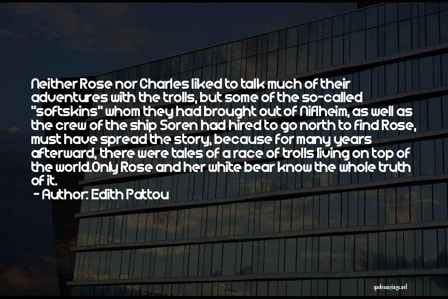 Top Most Liked Quotes By Edith Pattou