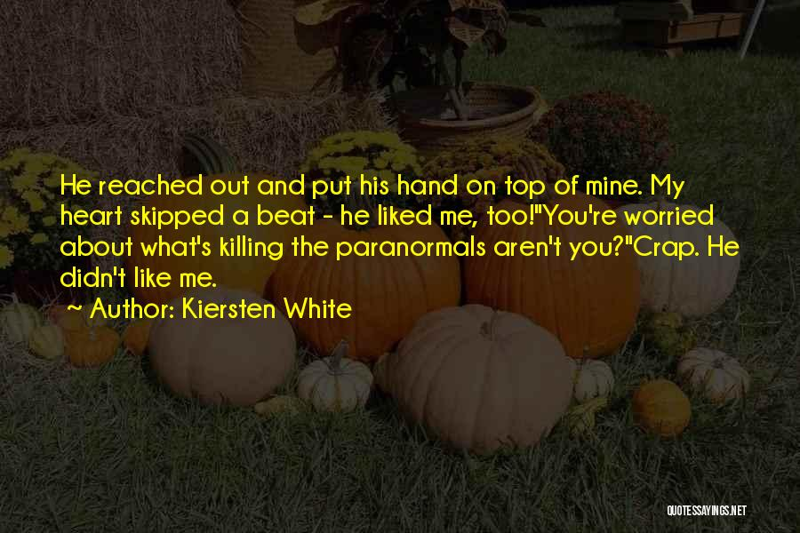 Top Most Liked Quotes By Kiersten White