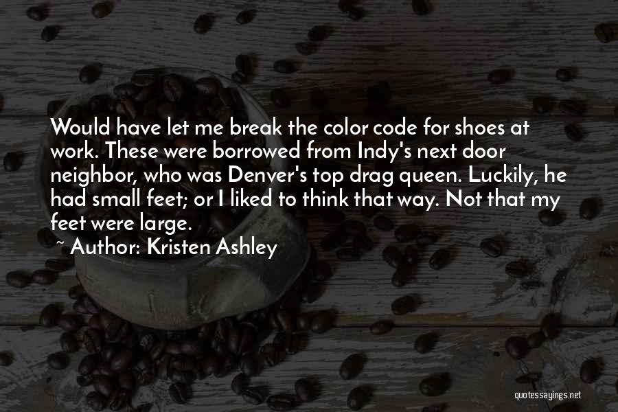 Top Most Liked Quotes By Kristen Ashley