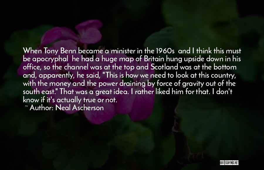 Top Most Liked Quotes By Neal Ascherson