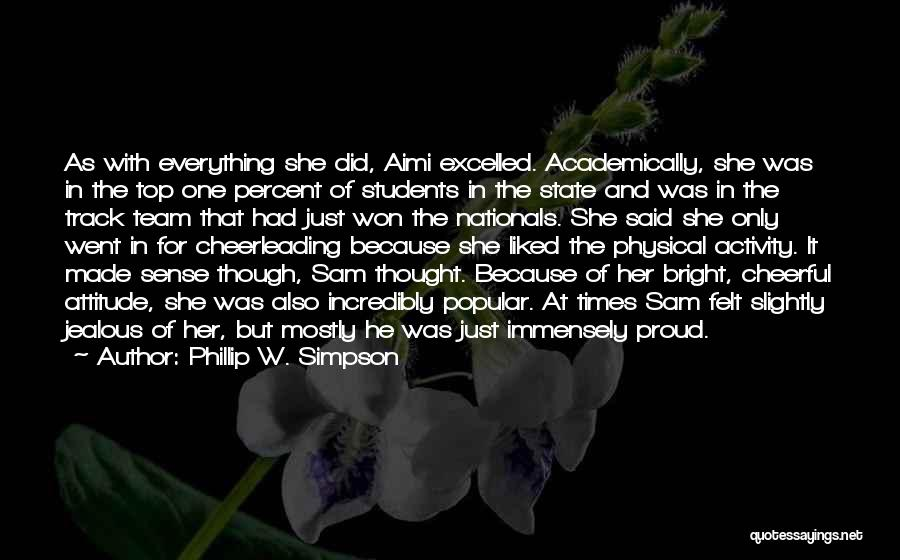 Top Most Liked Quotes By Phillip W. Simpson