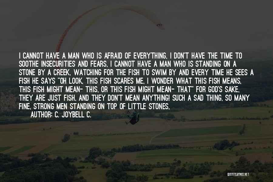 Top Most Sad Quotes By C. JoyBell C.