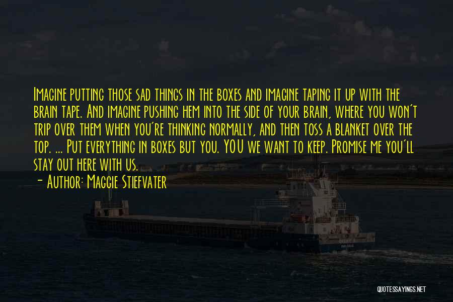 Top Most Sad Quotes By Maggie Stiefvater