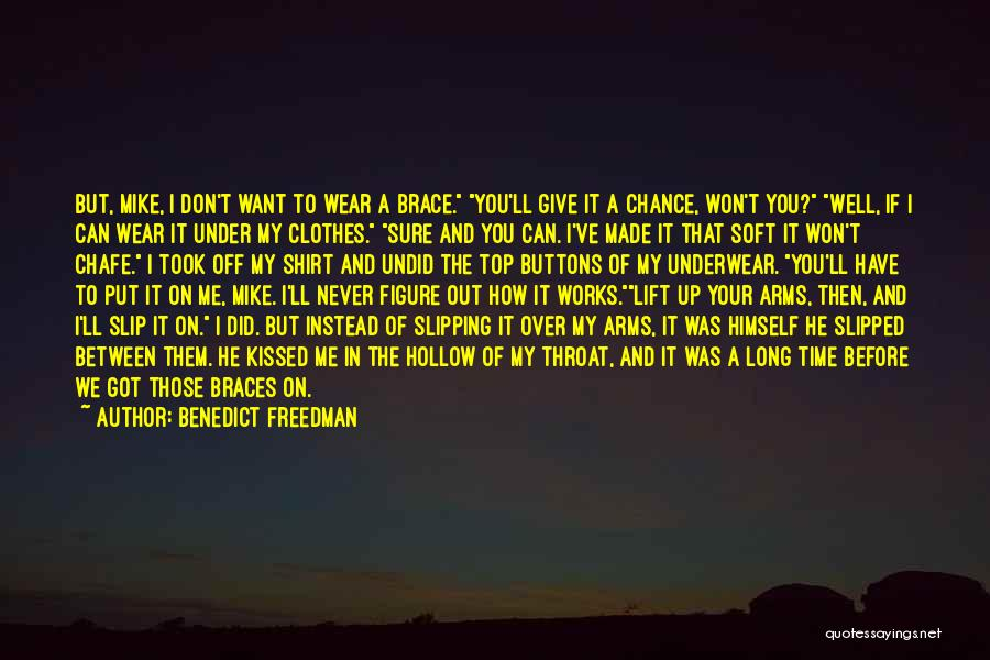 Top Never Give Up Quotes By Benedict Freedman
