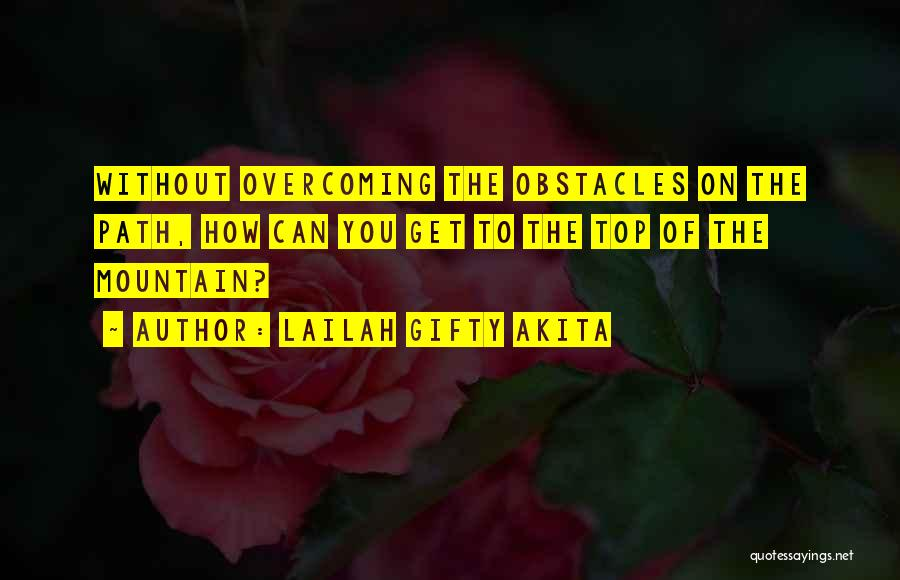 Top Never Give Up Quotes By Lailah Gifty Akita