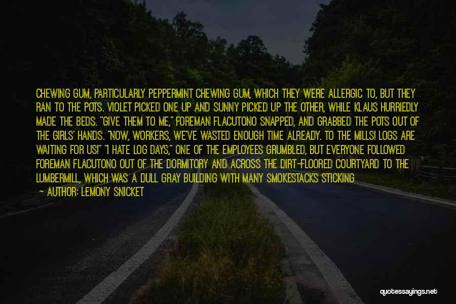 Top Never Give Up Quotes By Lemony Snicket