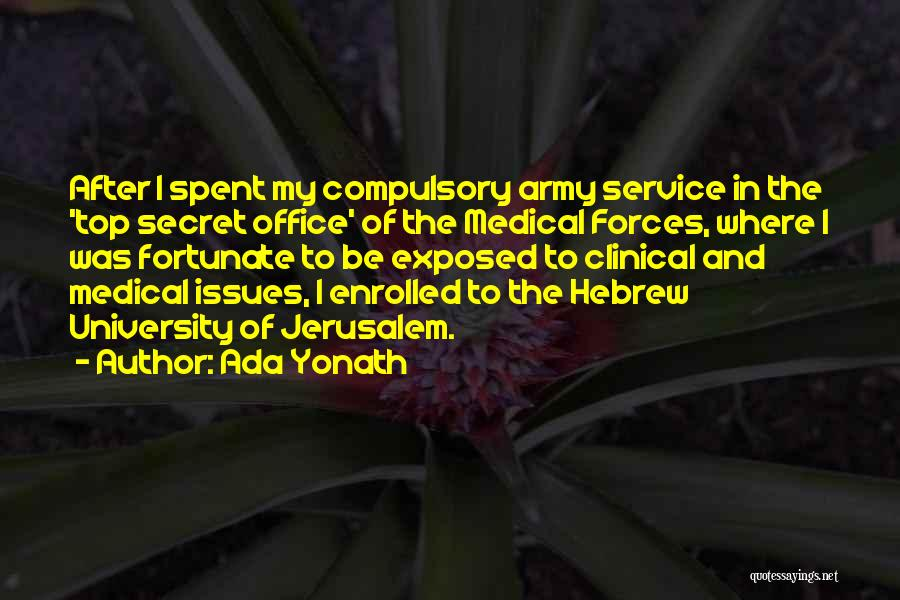 Top Secret Quotes By Ada Yonath