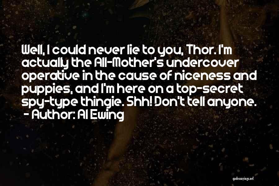 Top Secret Quotes By Al Ewing
