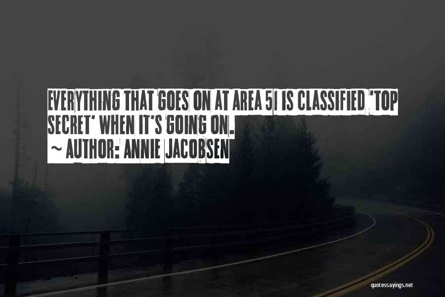 Top Secret Quotes By Annie Jacobsen