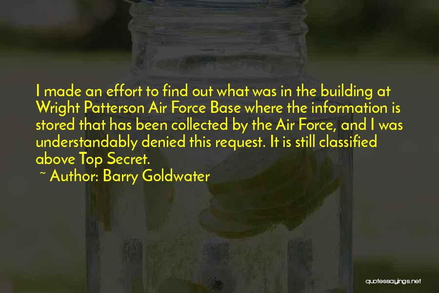 Top Secret Quotes By Barry Goldwater