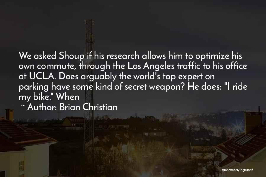 Top Secret Quotes By Brian Christian