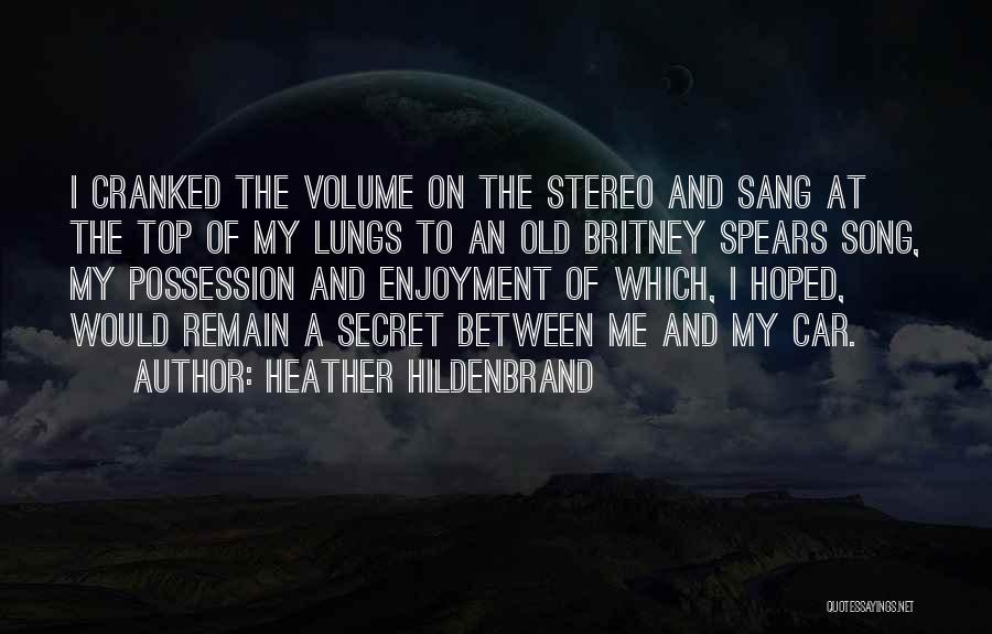 Top Secret Quotes By Heather Hildenbrand
