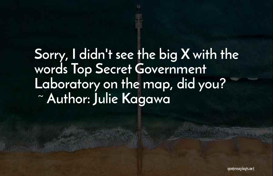 Top Secret Quotes By Julie Kagawa