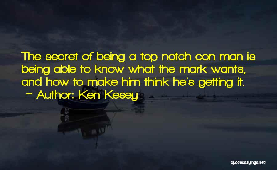 Top Secret Quotes By Ken Kesey