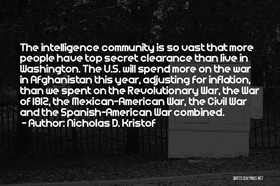 Top Secret Quotes By Nicholas D. Kristof