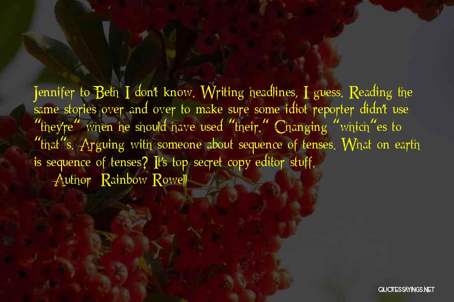 Top Secret Quotes By Rainbow Rowell