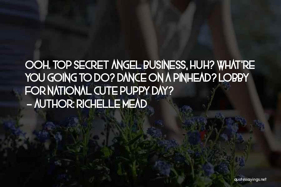 Top Secret Quotes By Richelle Mead