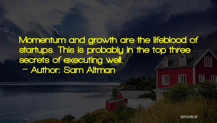 Top Secret Quotes By Sam Altman