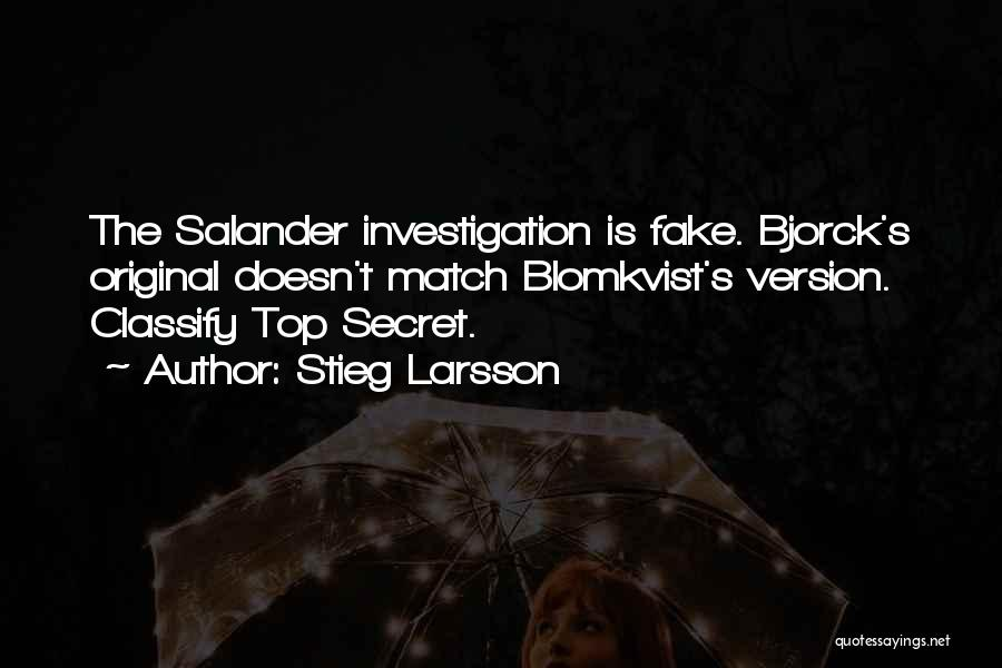 Top Secret Quotes By Stieg Larsson