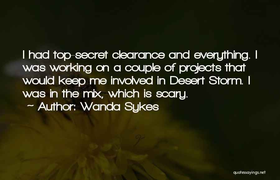 Top Secret Quotes By Wanda Sykes
