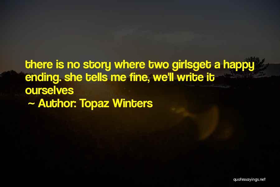 Topaz Winters Quotes 1817104