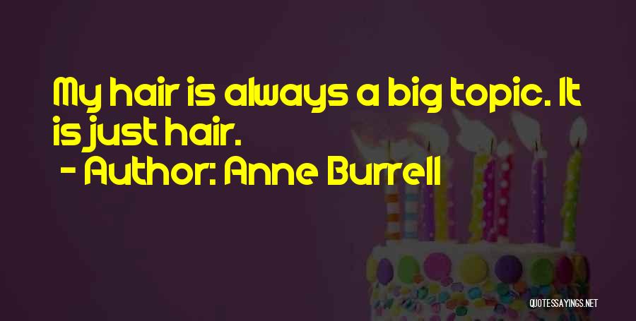 Topics Quotes By Anne Burrell