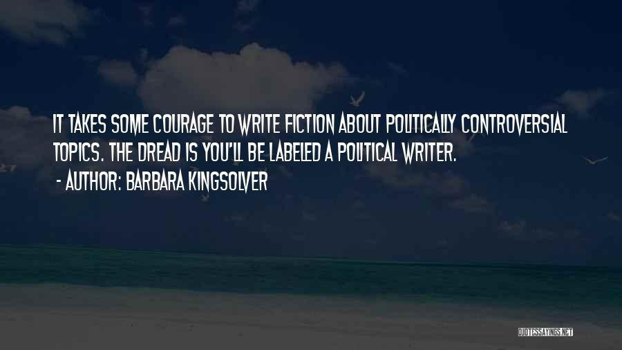 Topics Quotes By Barbara Kingsolver