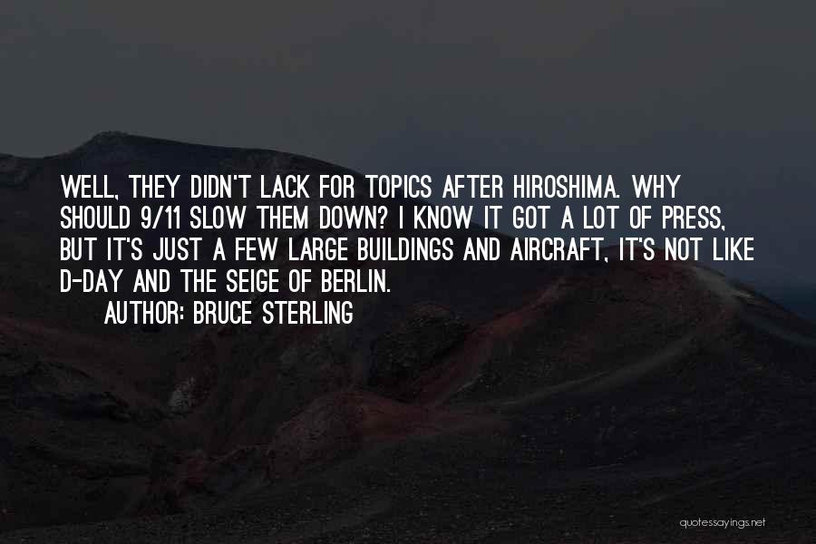 Topics Quotes By Bruce Sterling