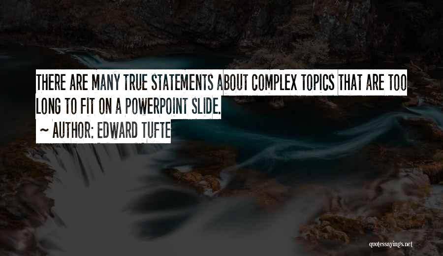 Topics Quotes By Edward Tufte
