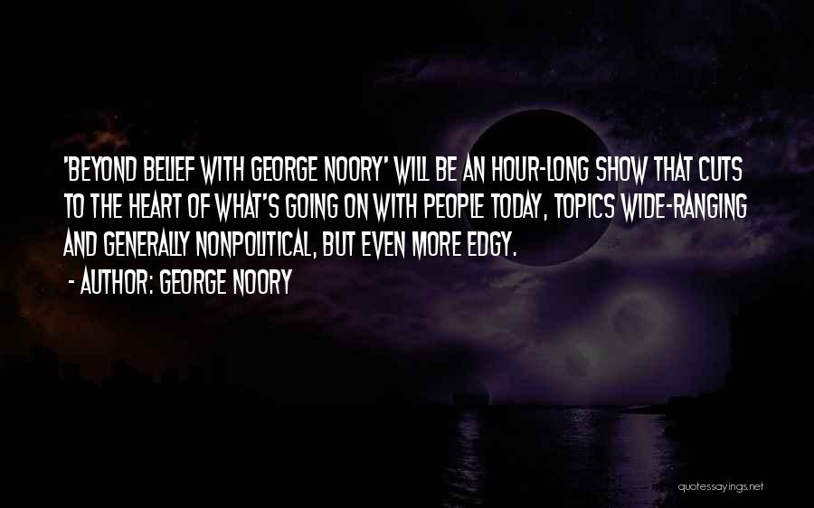 Topics Quotes By George Noory