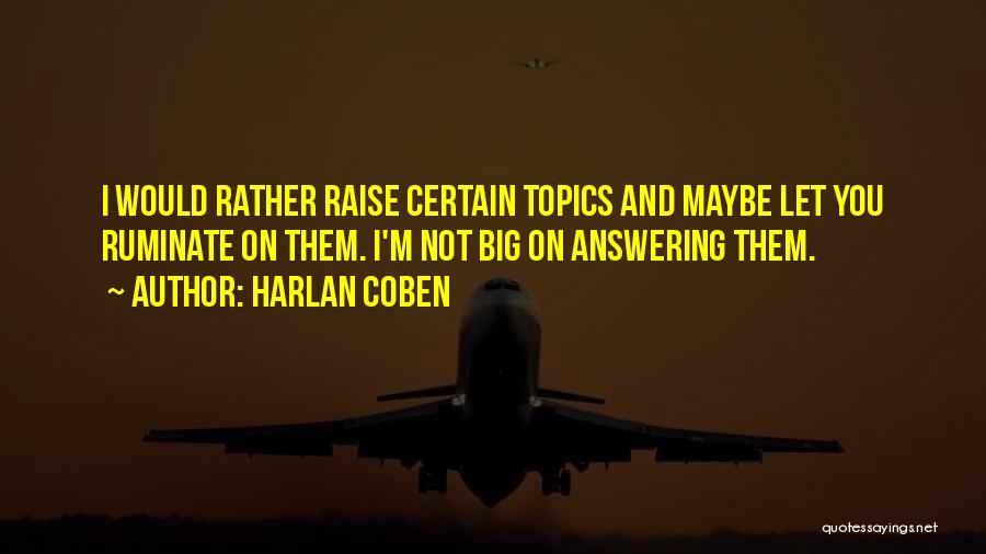 Topics Quotes By Harlan Coben