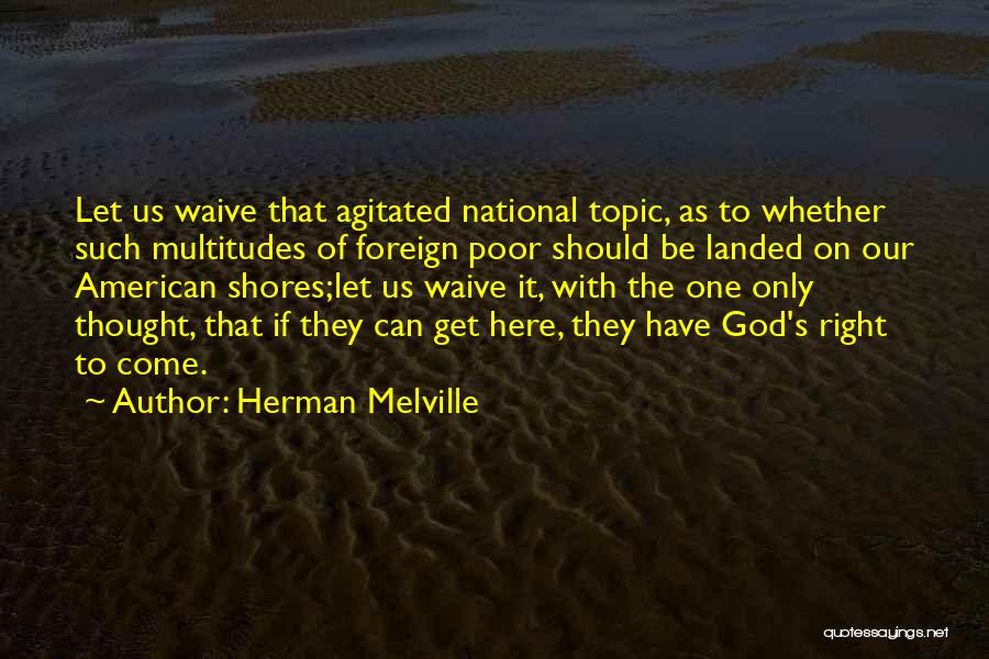 Topics Quotes By Herman Melville
