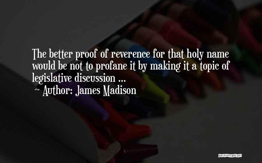 Topics Quotes By James Madison