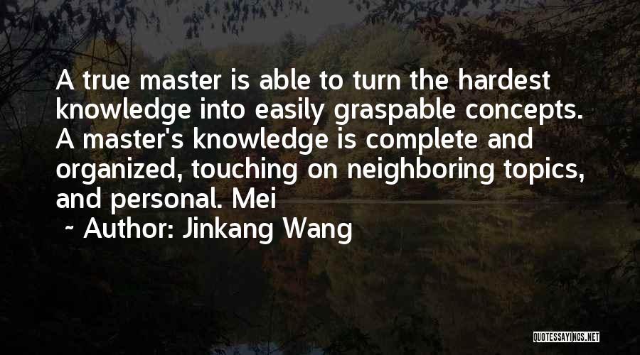 Topics Quotes By Jinkang Wang