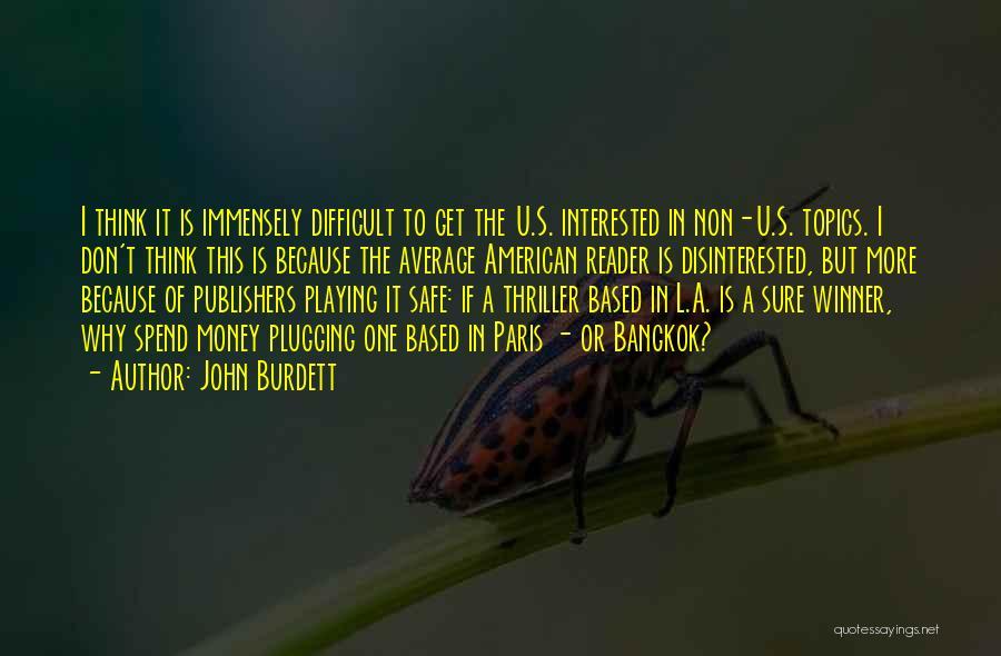 Topics Quotes By John Burdett