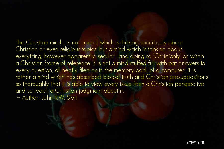 Topics Quotes By John R.W. Stott