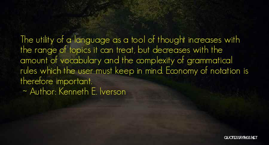 Topics Quotes By Kenneth E. Iverson
