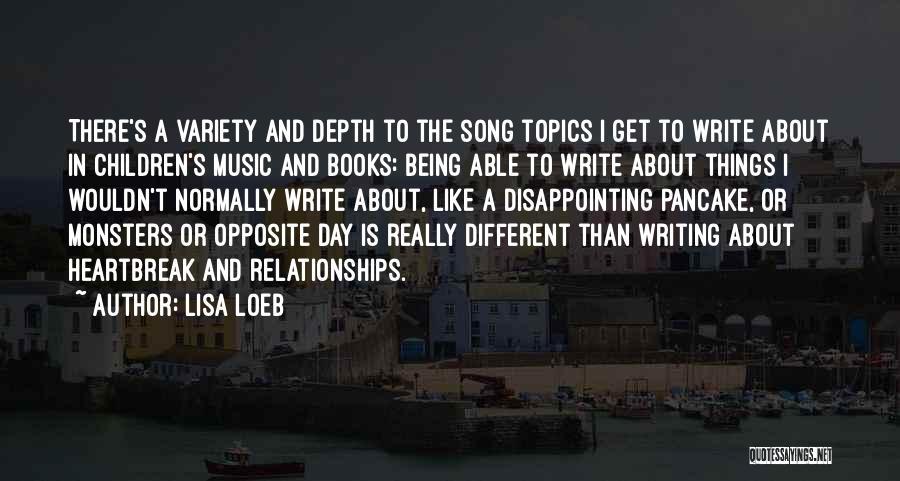 Topics Quotes By Lisa Loeb