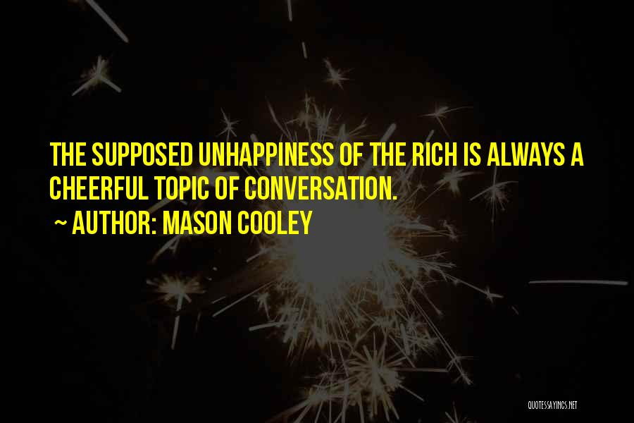 Topics Quotes By Mason Cooley